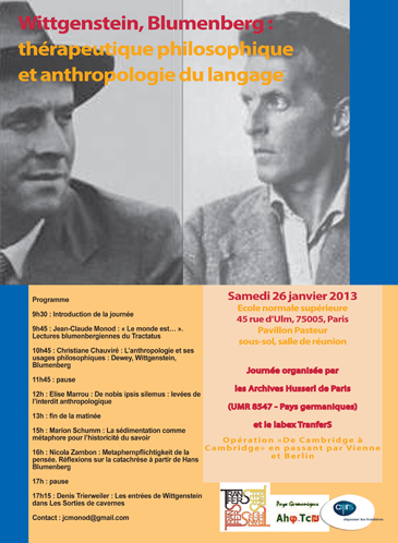 """Journée d'étude : """"Wittgenstein, Blumenberg: thérapeutique philosophique et anthropologie du langage"""", 26 janvier 2013, ENS-Archives Husserl"""